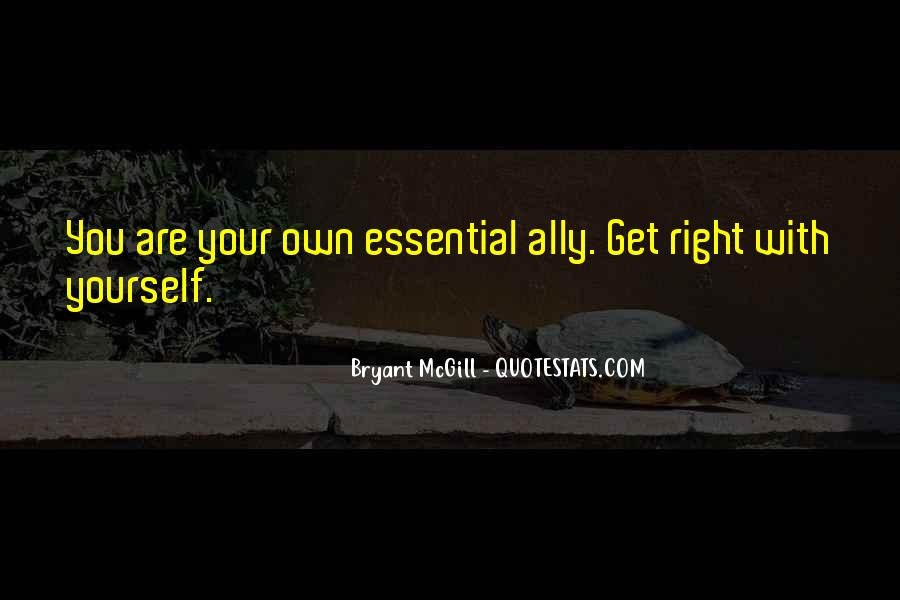 Get Yourself Right Quotes #1012341