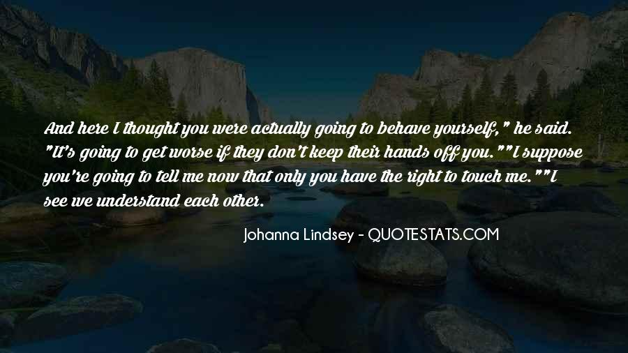 Get Yourself Right Quotes #1520132