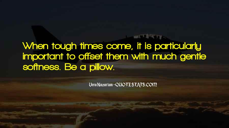 Gets Tough Quotes #37952