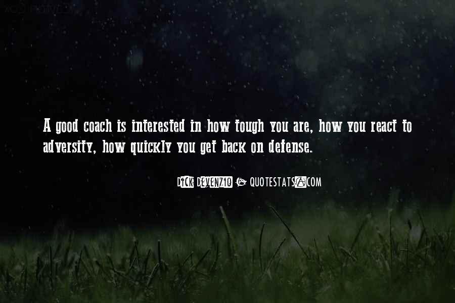 Gets Tough Quotes #46591
