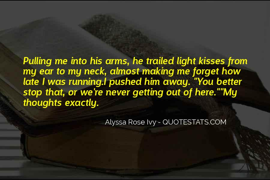 Getting Away From You Quotes #1269504