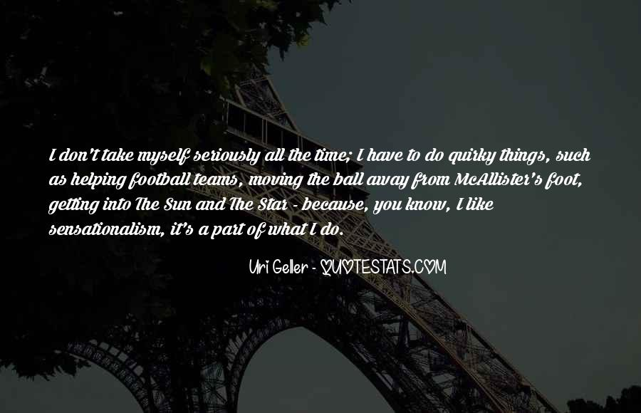 Getting Away From You Quotes #1400903