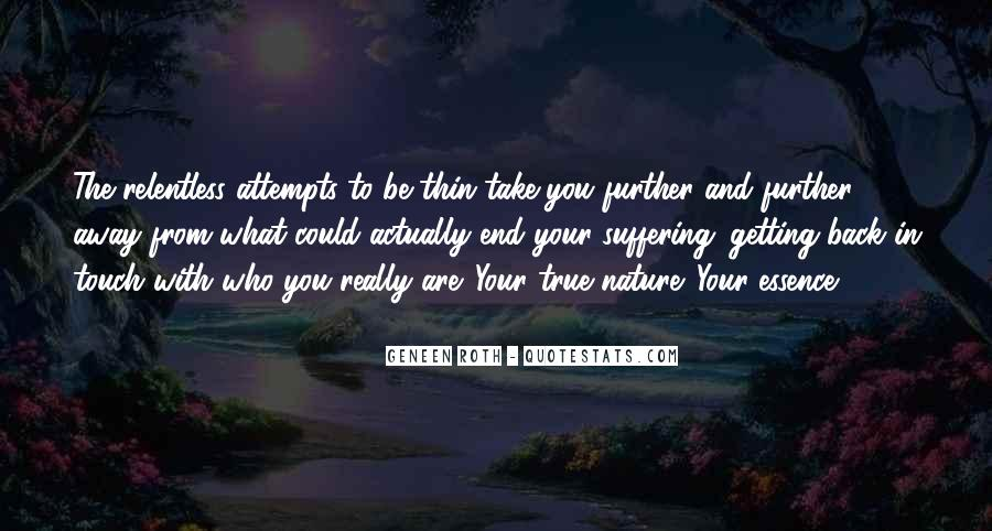 Getting Away From You Quotes #1506519