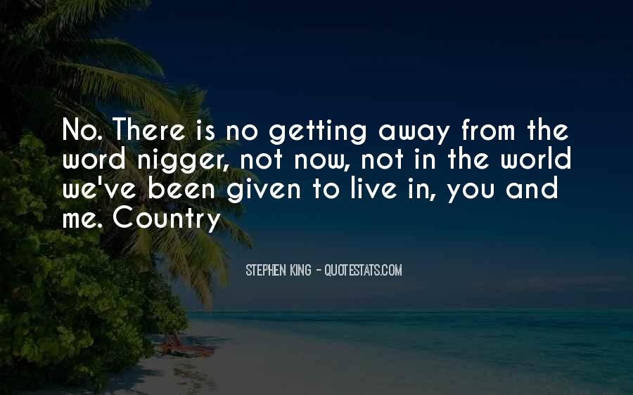 Getting Away From You Quotes #1746809