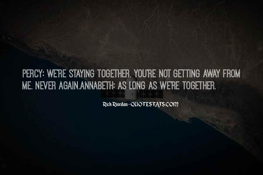 Getting Away From You Quotes #1774867