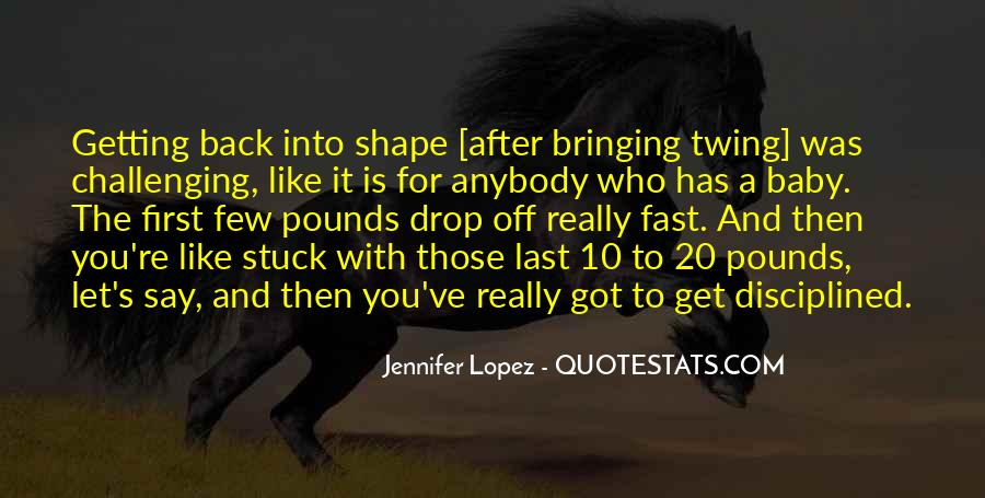 Getting Back In Shape Quotes #1073553
