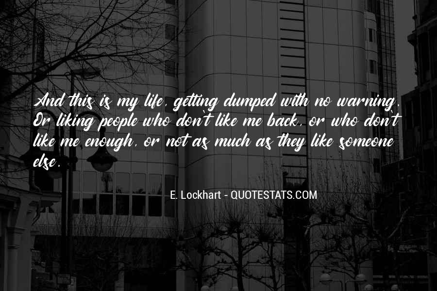 Getting Dumped For Someone Else Quotes #1254932