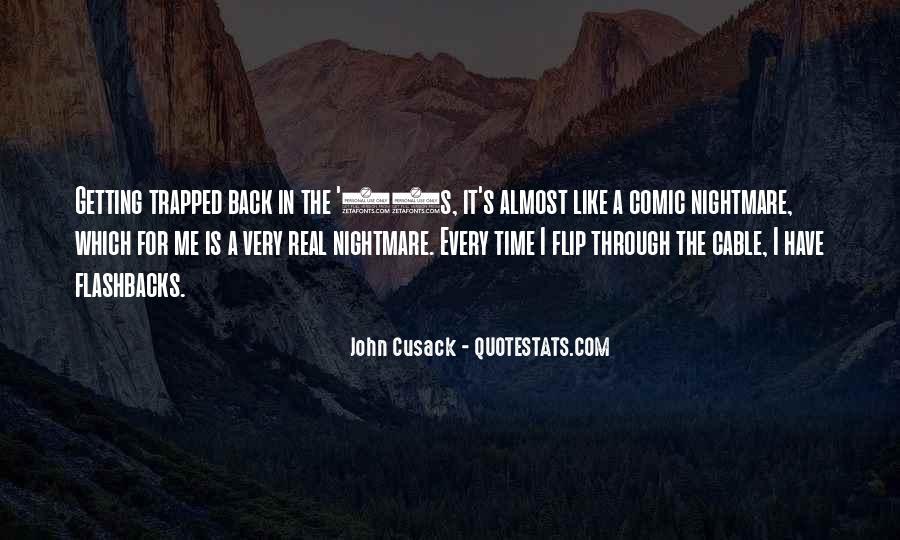 Getting Flashbacks Quotes #1713291
