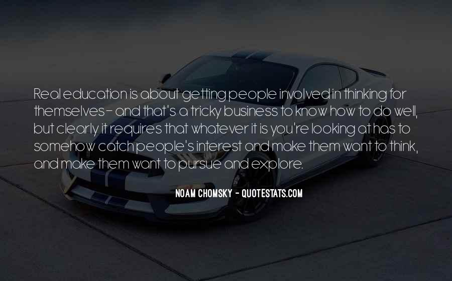 Getting Into People's Business Quotes #1285433