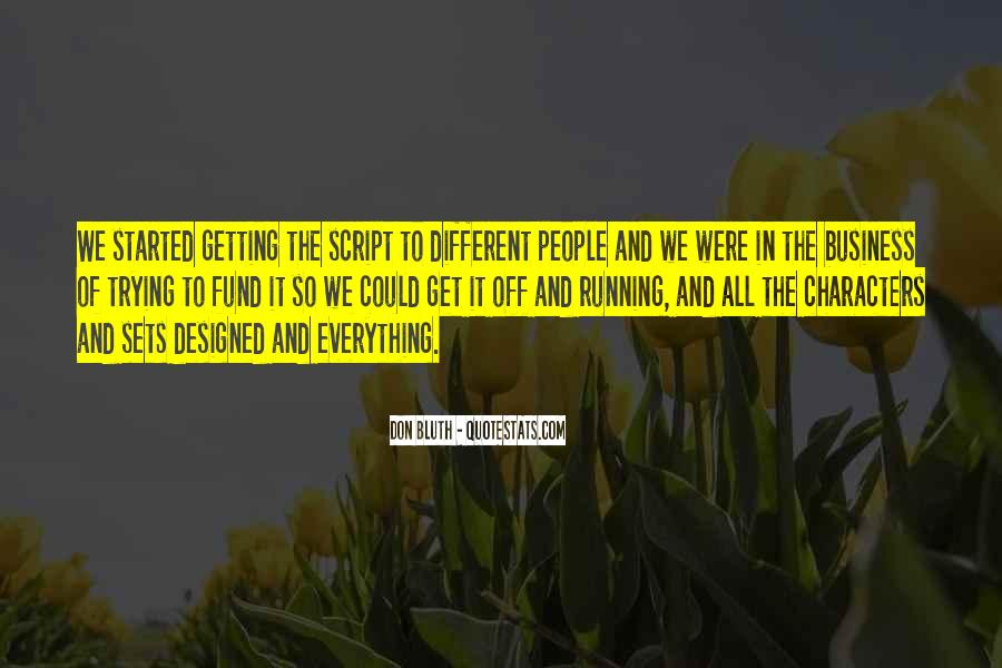 Getting Into People's Business Quotes #1491146