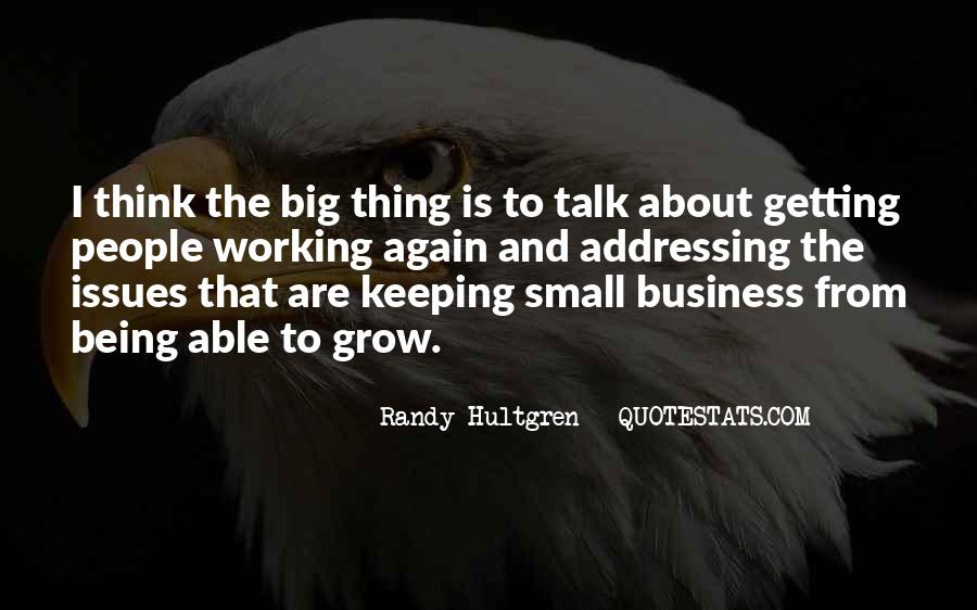 Getting Into People's Business Quotes #235361