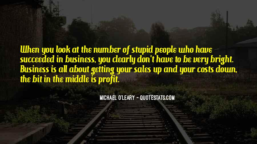 Getting Into People's Business Quotes #284806