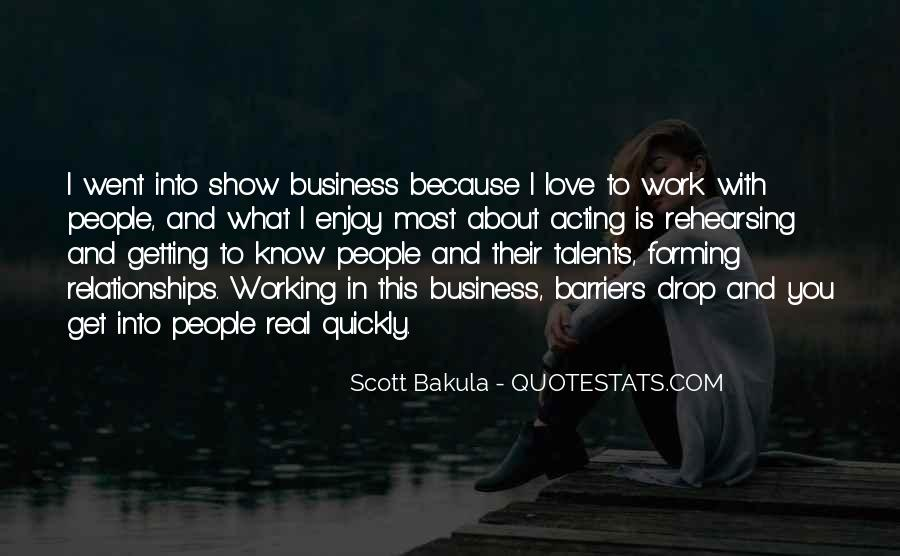 Getting Into People's Business Quotes #525033