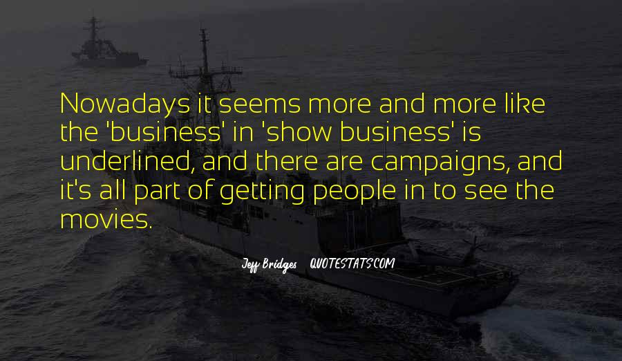 Getting Into People's Business Quotes #542740