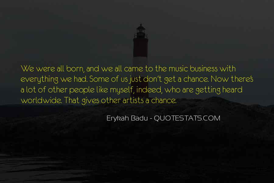 Getting Into People's Business Quotes #872314