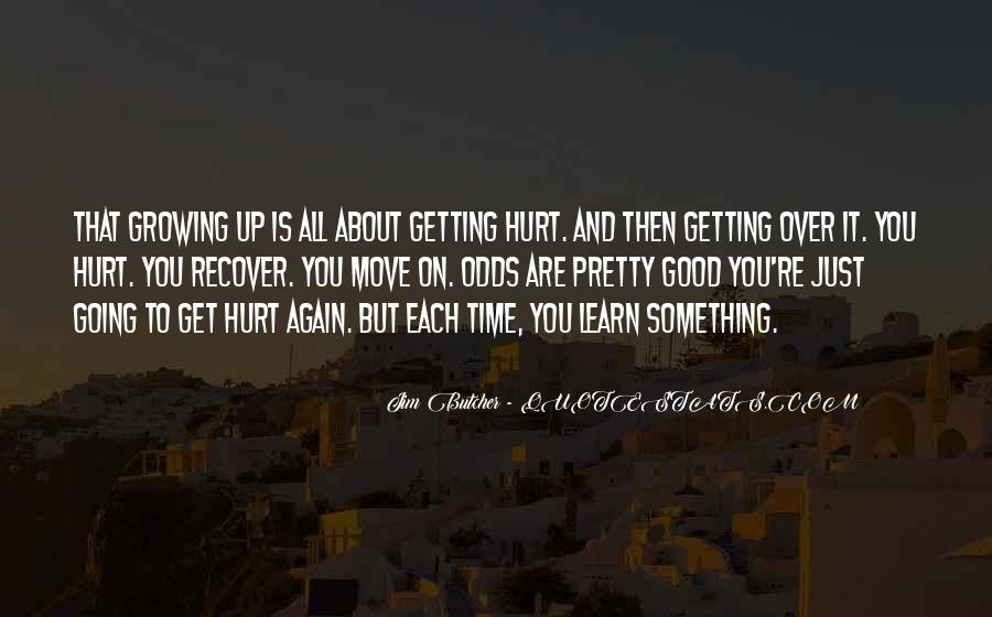 Getting Over Hurt Quotes #156005