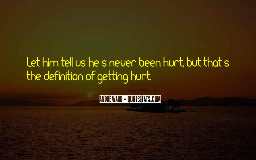 Getting Over Hurt Quotes #317166