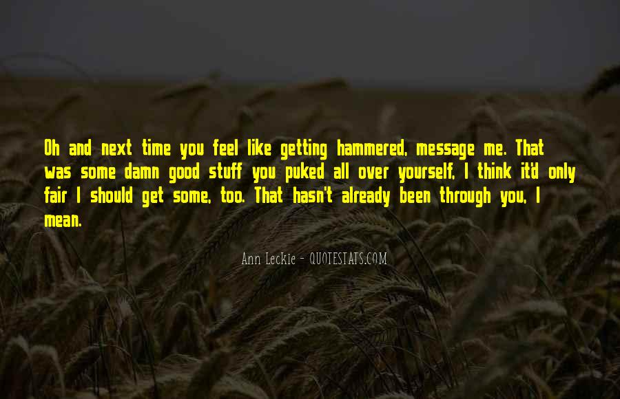 Getting Through It All Quotes #1214298