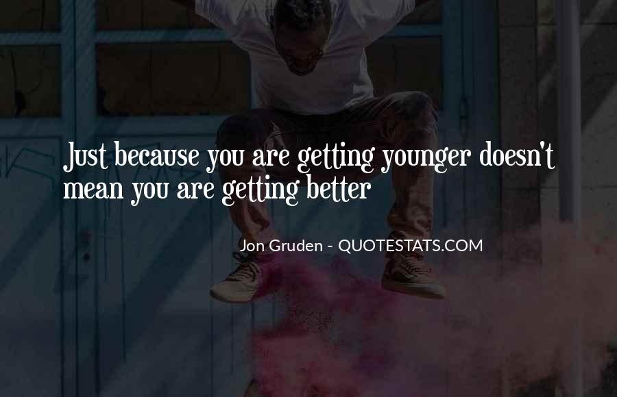 Getting Younger Quotes #453442