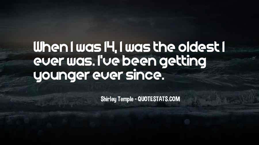 Getting Younger Quotes #522276