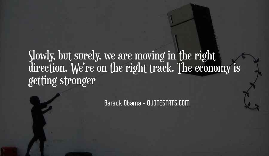 Quotes About Getting On The Right Track #1665812
