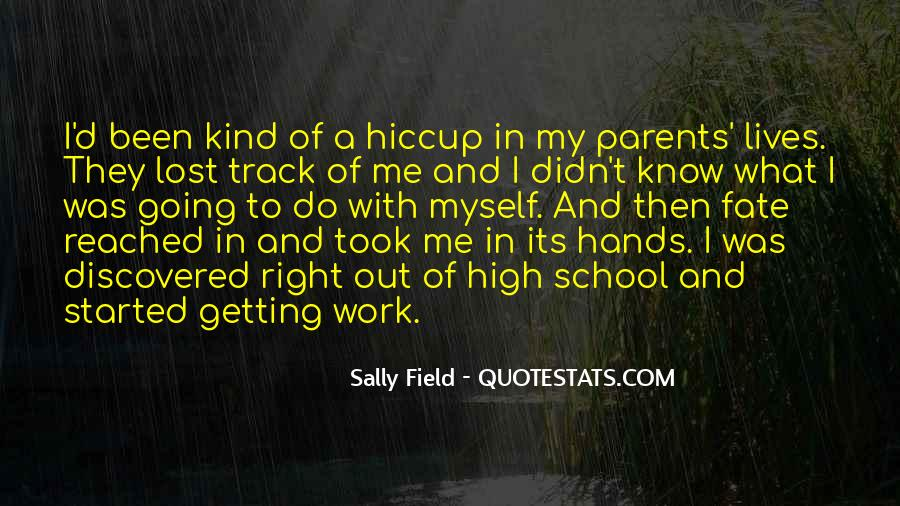 Quotes About Getting On The Right Track #739869