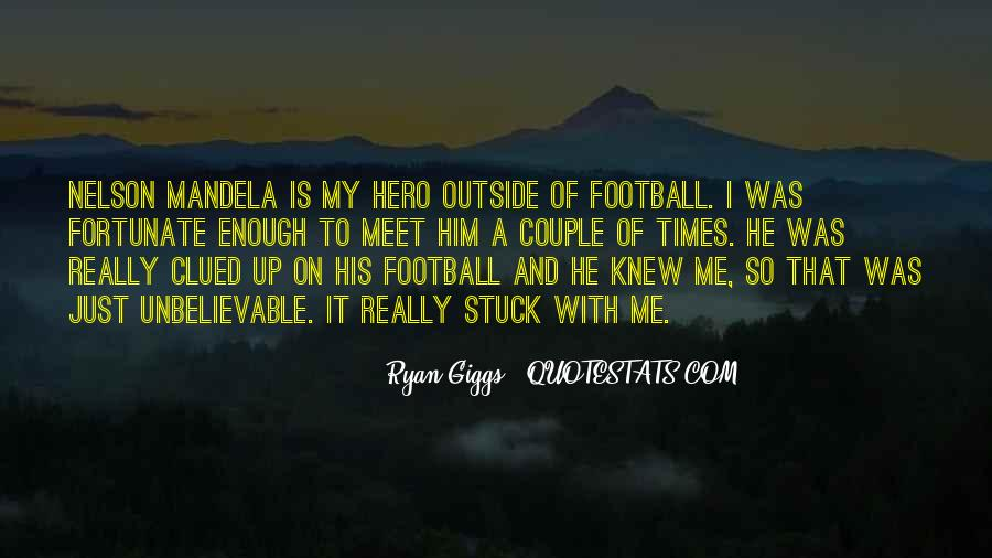 Giggs Best Quotes #1084320