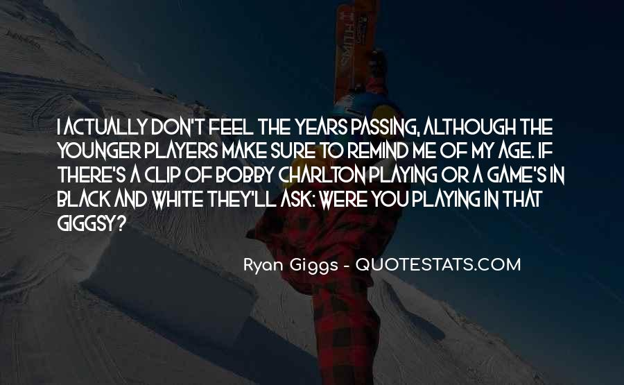 Giggs Best Quotes #1146829