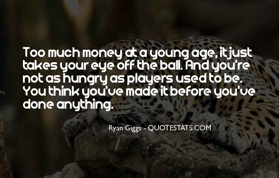 Giggs Best Quotes #1287999