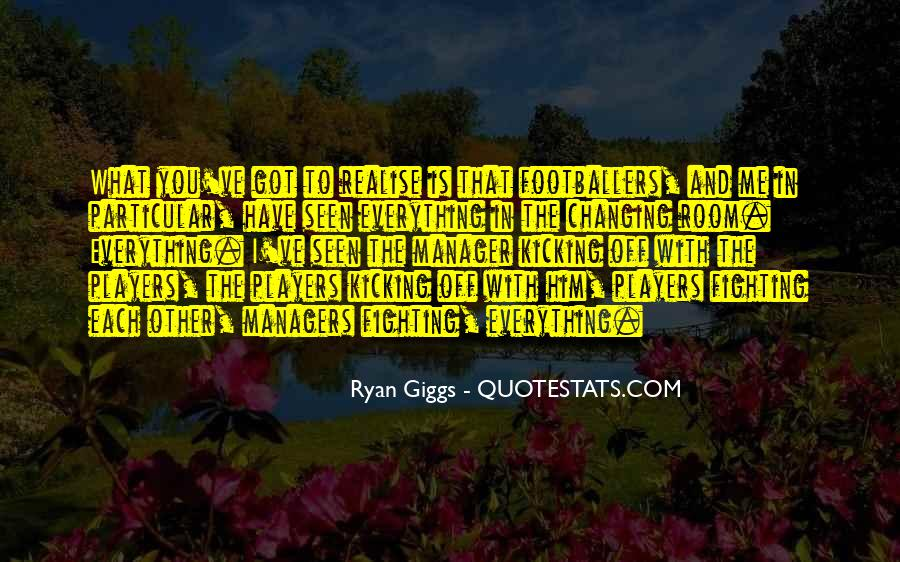 Giggs Best Quotes #191574