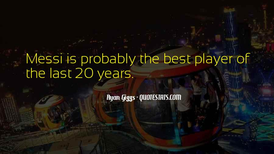 Giggs Best Quotes #889338