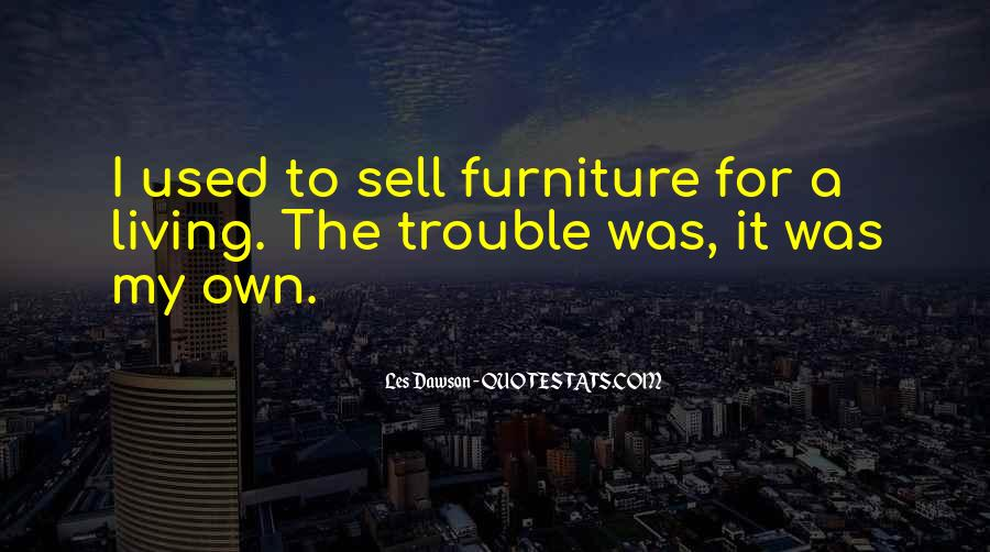 Quotes About Used Furniture #1022795