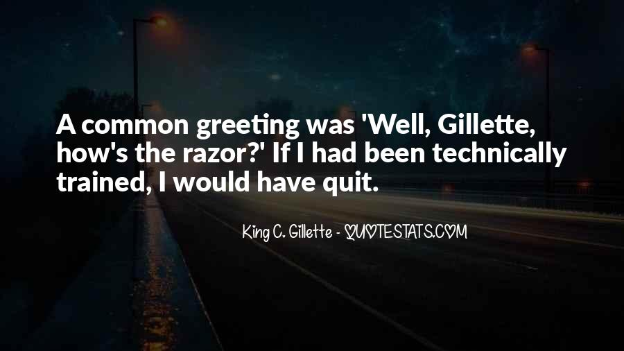 Gillette Quotes #775468