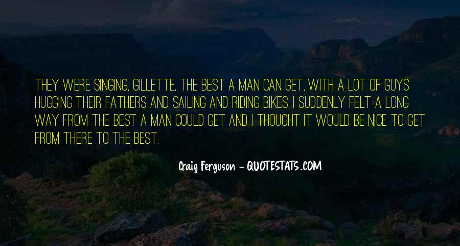 Gillette Quotes #932117