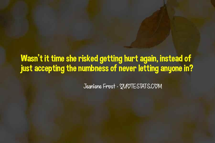 Quotes About Getting Hurt And Letting Go #43477