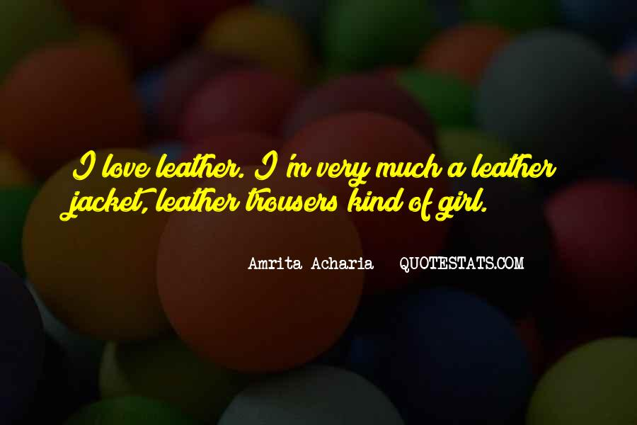 Girl In Leather Jacket Quotes #1637821