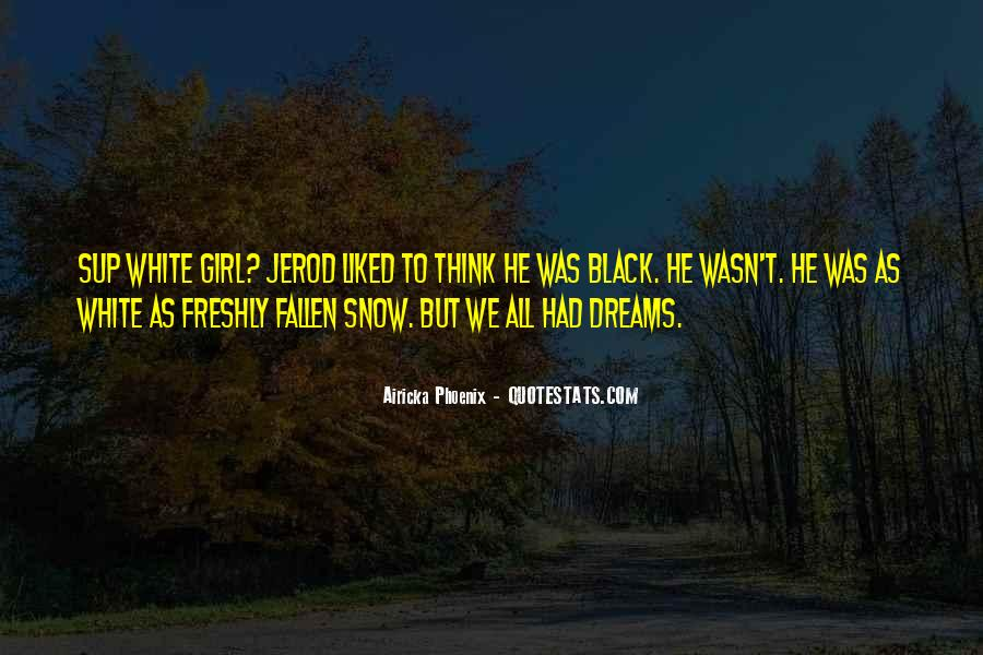 Girl In Your Dreams Quotes #196948