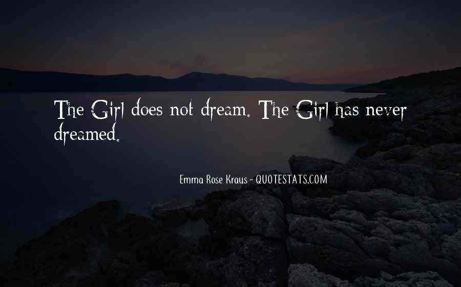 Girl In Your Dreams Quotes #592455