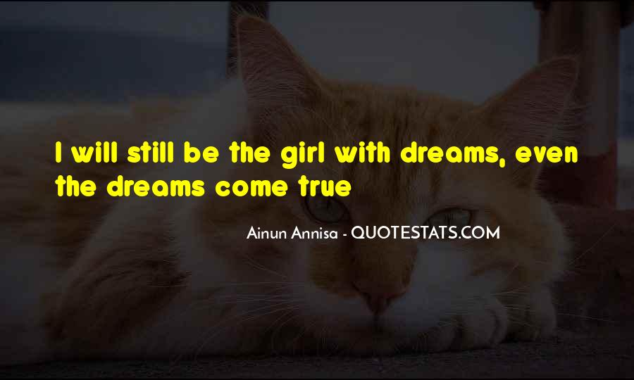 Girl In Your Dreams Quotes #637576