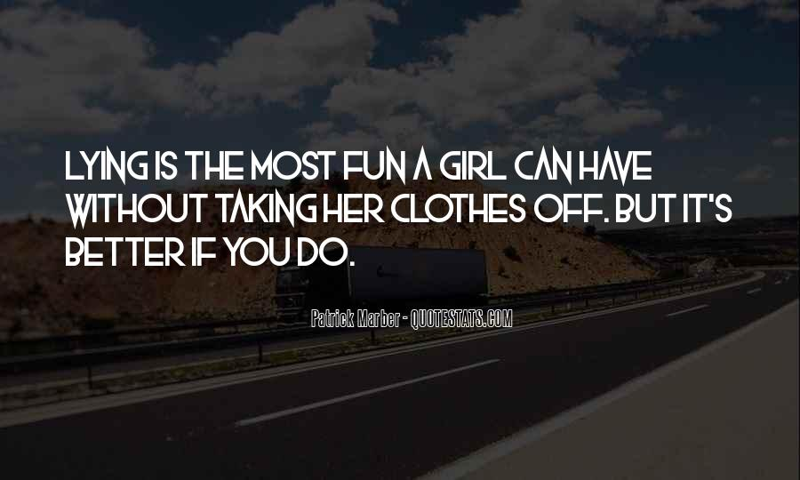 Girl Lying Quotes #1251878