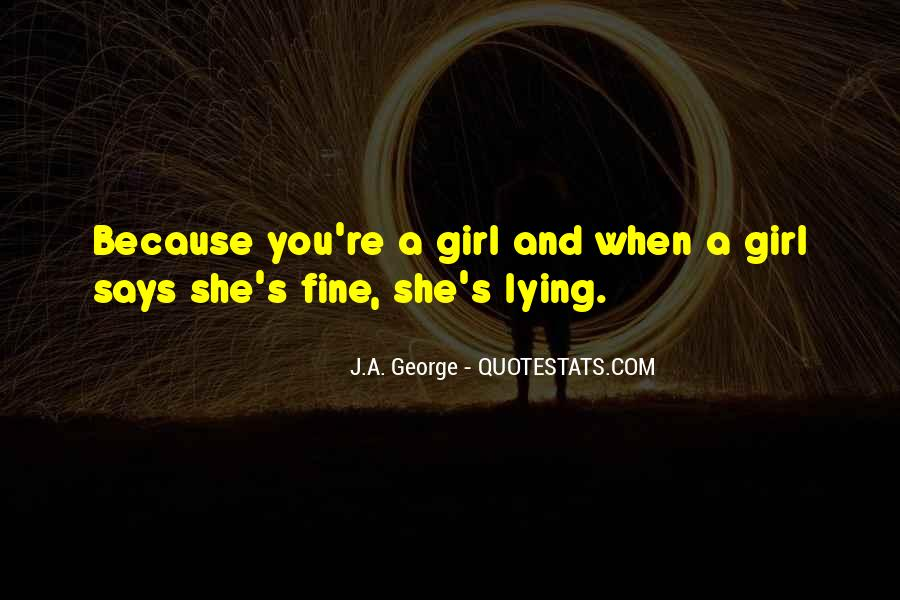 Girl Lying Quotes #1283705