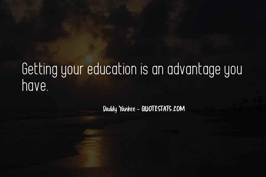 Quotes About Getting An Education #1487667