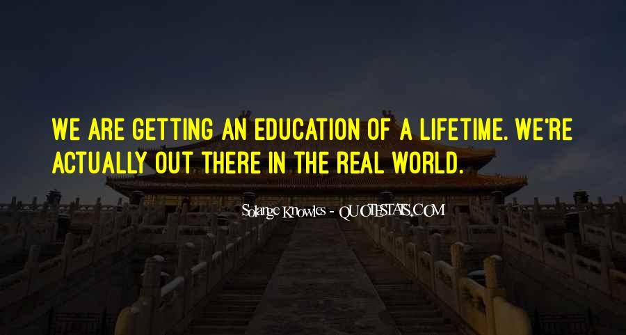 Quotes About Getting An Education #1634370