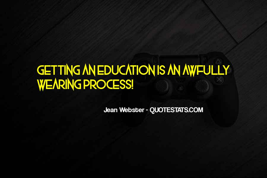 Quotes About Getting An Education #1680514