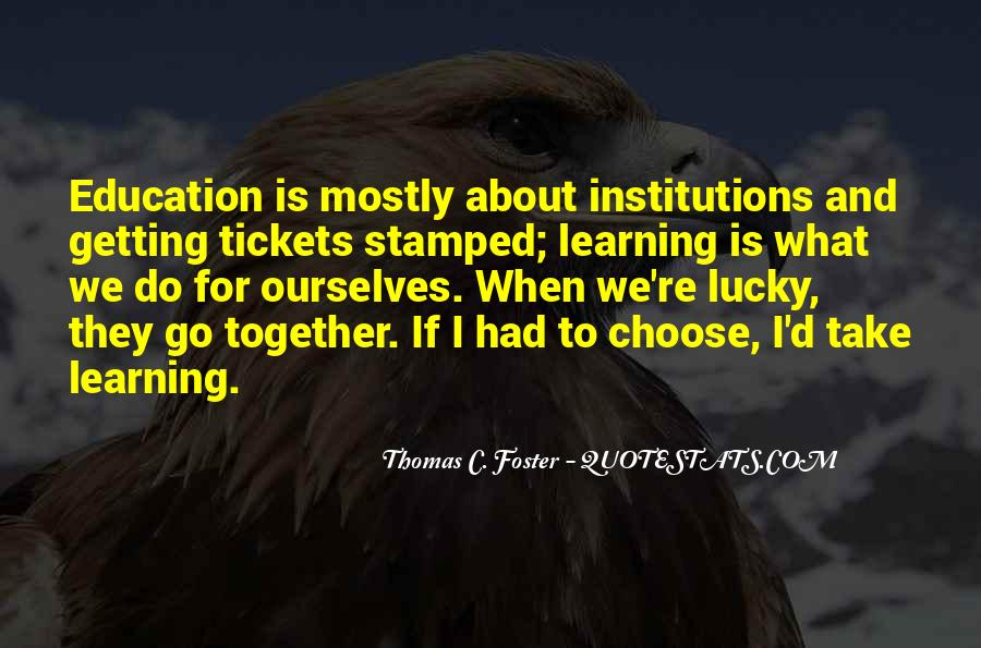 Quotes About Getting An Education #260374