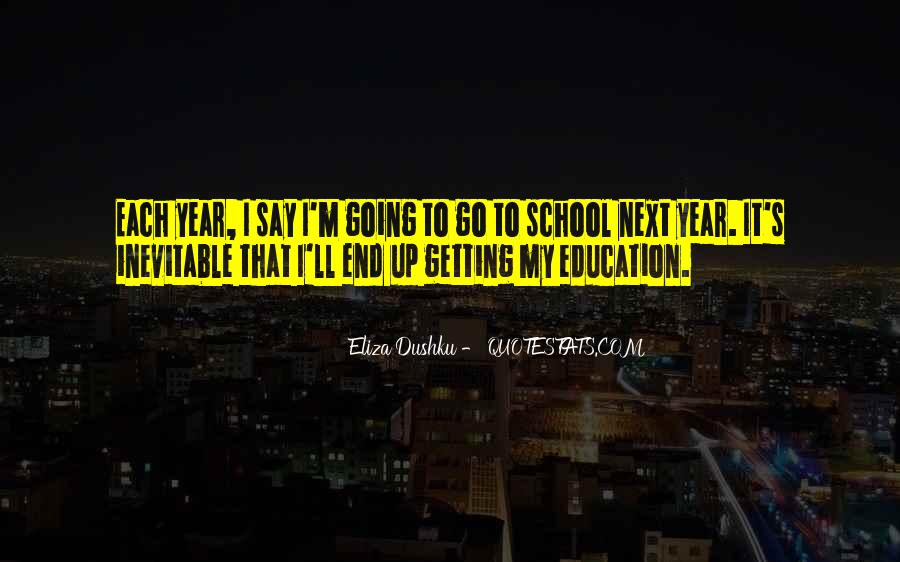 Quotes About Getting An Education #337802