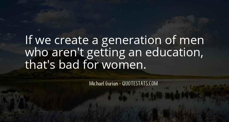 Quotes About Getting An Education #431021