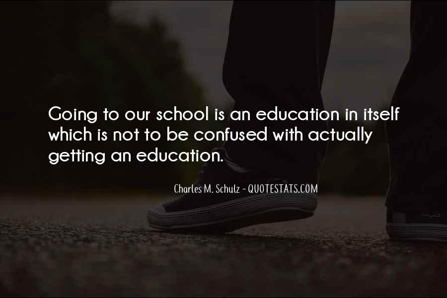 Quotes About Getting An Education #562971