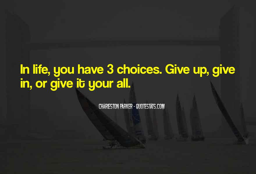 Give It Your All Quotes #267241