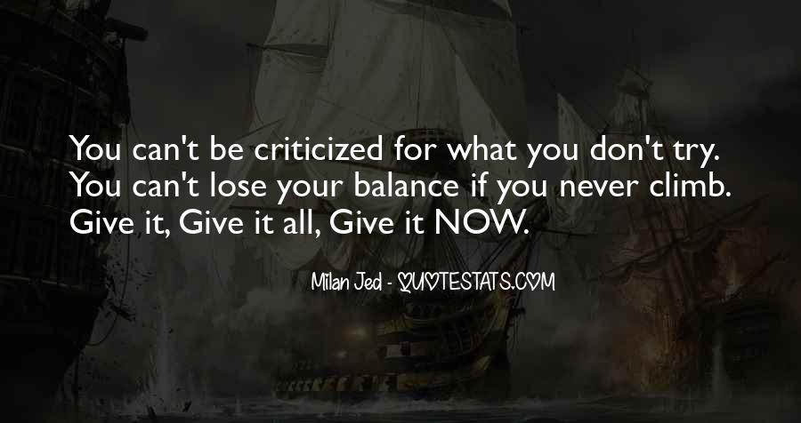 Give It Your All Quotes #705342
